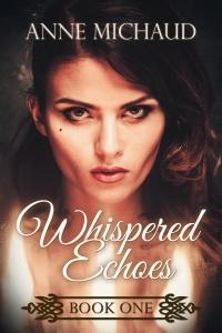 AMichaud_WhisperedEchoes_bookone_ebook